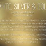 White, Silver and Gold